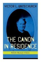 THE CANON IN RESIDENCE (British Mystery Classic)