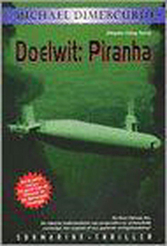 Doelwit: Piranha - Michael Dimercurio |