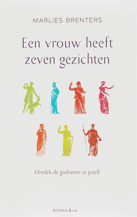 Een Vrouw Heeft Zeven Gezichten - Marlies Brenters   Fthsonline.com