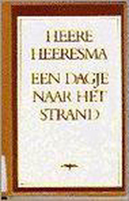 Een Dagje Naar Het Strand - Heere Heeresma pdf epub