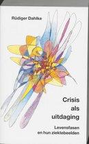 Crisis als uitdaging