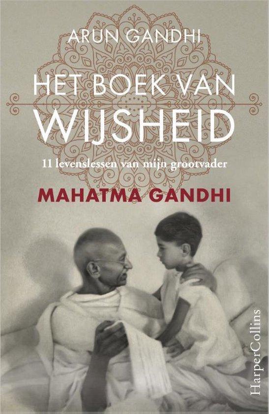 Het boek van wijsheid - Arun Gandhi |