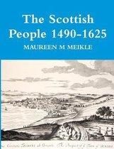 The Scottish People 1490-1625