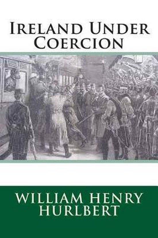 Ireland Under Coercion