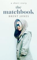 Omslag The Matchbook: A Short Story