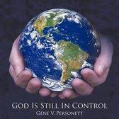 God Is Still In Control