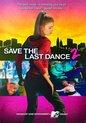 Save The Last Dance 2 (Steel)