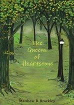 The Queens of Heartstone