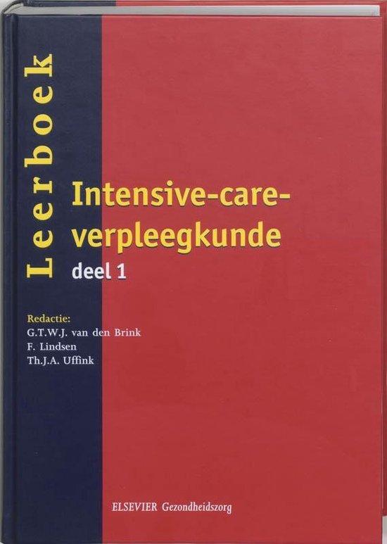 Leerboek intensive-care-verpleegkunde 1 - G.T.W.J. van den Brink |
