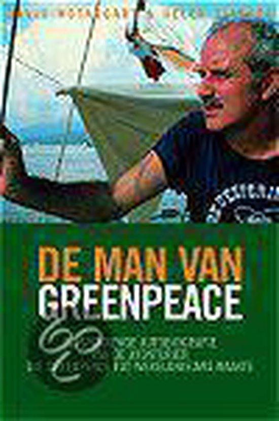 Cover van het boek 'De man van Greenpeace' van David MacTaggart en Helen Slinger