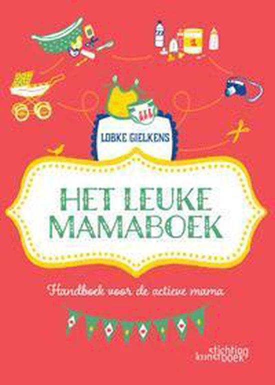 Cover van het boek 'Het leuke mamaboek'