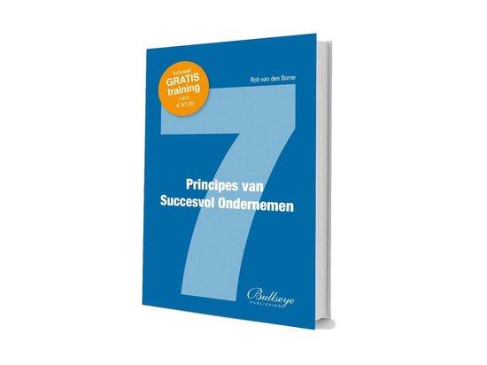 7 principes van succesvol ondernemen - Rob van den Borne |