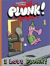 Plunk 01. i love plunk