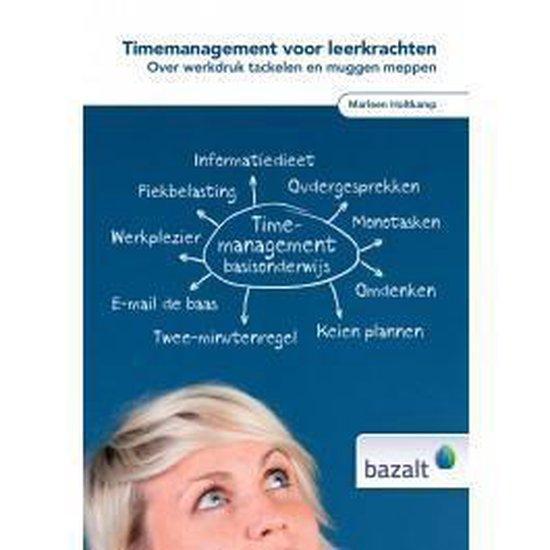 Timemanagement voor leerkrachten - Marleen Holtkamp  