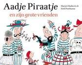 Aadje Piraatje  -   Aadje Piraatje en zijn grote vrienden