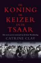 Boek cover De koning, de keizer en de tsaar van Catrine Clay (Onbekend)