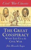 The Great Conspiracy (Civil War Classics)