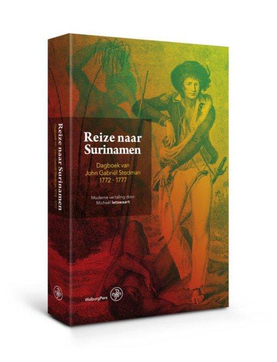 Reize naar Surinamen - Hertaald en ingeleid door Michaël Ietswaart |