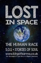 Lost in Space. the Human Race.