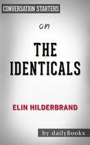 Summary of The Identicals by Elin Hilderbrand | Conversation Starters