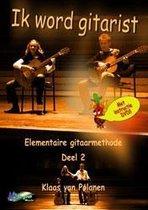 Ik word gitarist 2  - met DVD - Elementaire gitaar methode