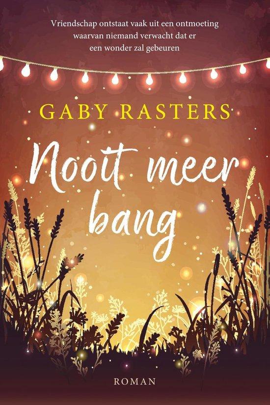 Nooit meer bang - Gaby Rasters  