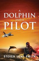 A Dolphin and a Pilot