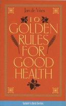 Ten Golden Rules for Good Health