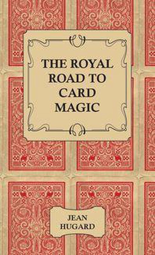Boek cover The Royal Road to Card Magic van Jean Hugard (Onbekend)