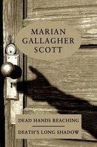Dead Hands Reaching / Death's Long Shadow