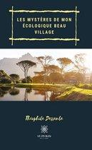 Les mystères de mon écologique beau village