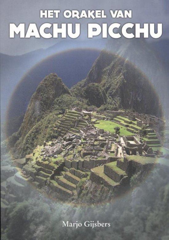 Het orakel van Machu Picchu - Marjo Gijsbers |