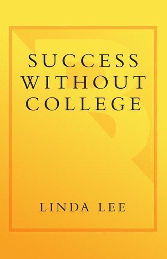 Omslag van Success Without College