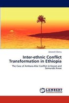 Inter-Ethnic Conflict Transformation in Ethiopia