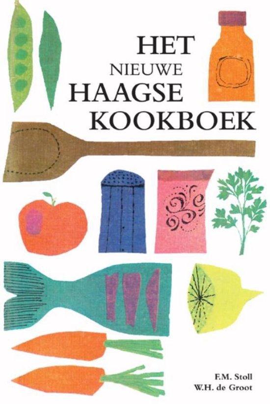 Het nieuwe Haagse kookboek - F.M. Stoll |