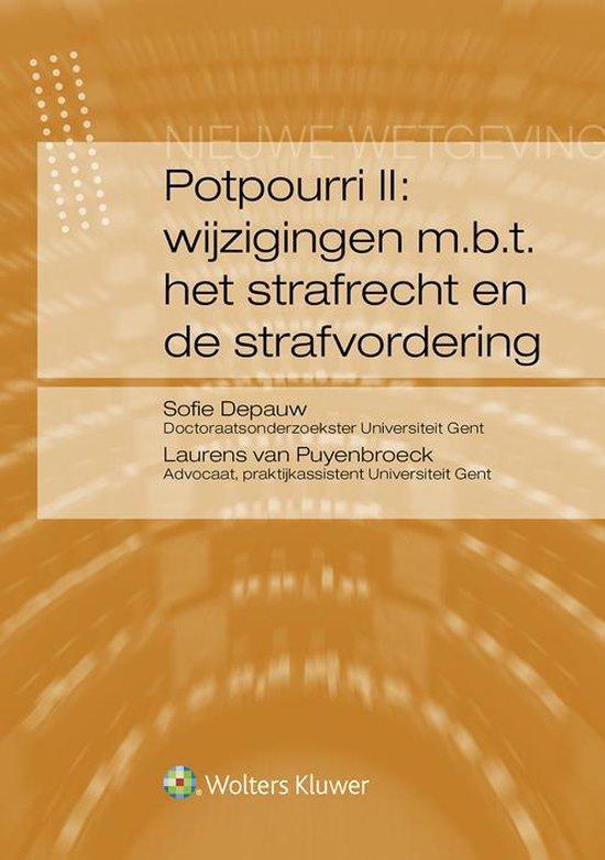 Potpourri ii: wijzigingen m.b.t. het strafrecht en de strafvordering - Sofie Depauw pdf epub