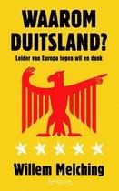 Waarom Duitsland? Leider van Europa tegen wil en dank
