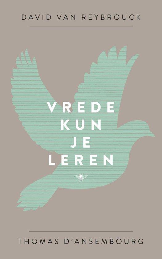 Boek cover Vrede kun je leren van David van Reybrouck (Onbekend)