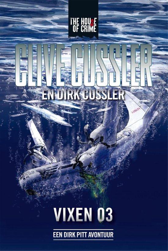 Dirk Pitt-avonturen - Vixen 03 - Clive Cussler |