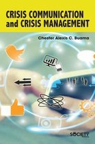 Crisis Communication and Crisis Management