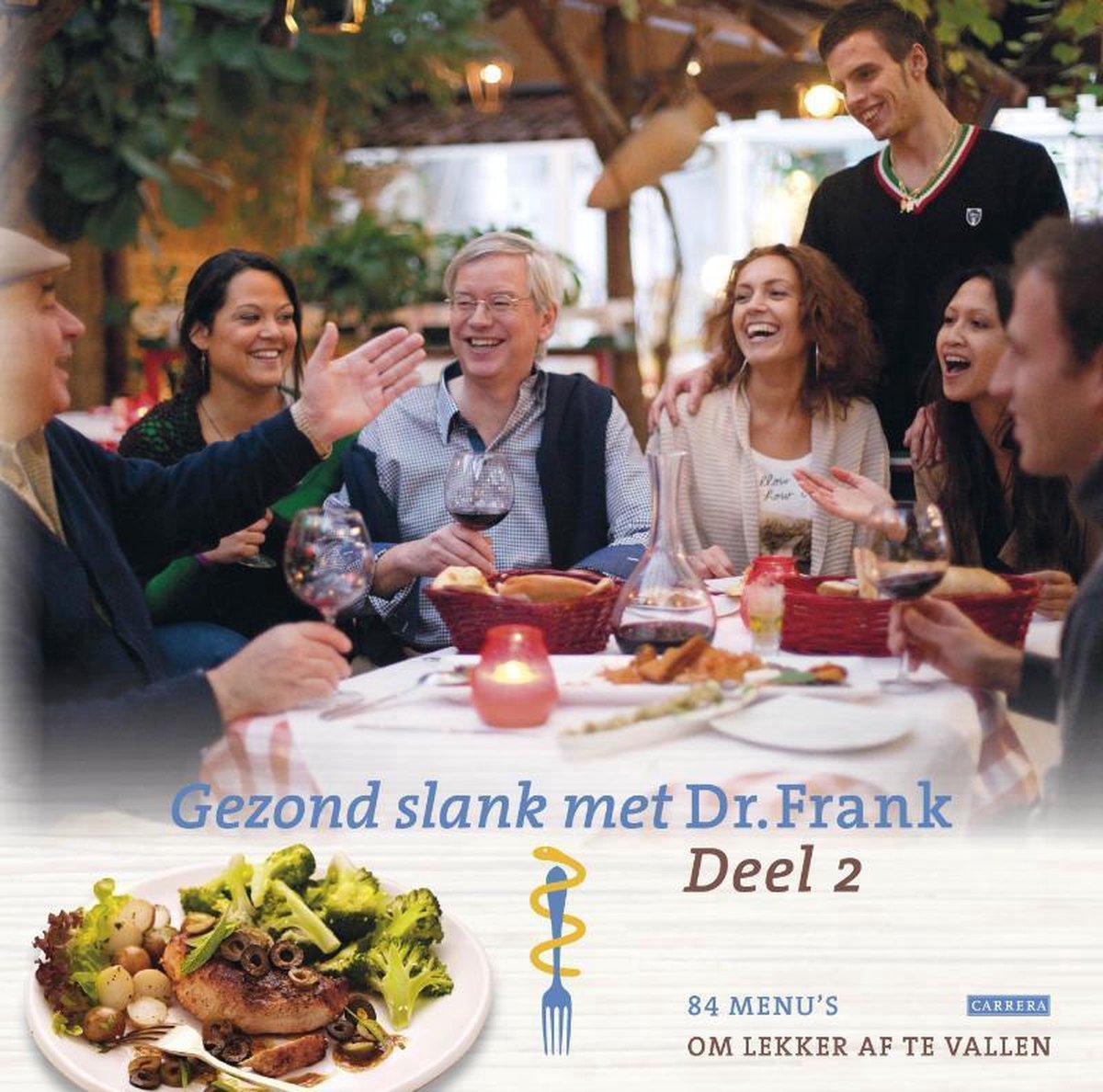 Bol Com Gezond Slank Met Dr Frank 2 Frank Van Berkum 9789048809332 Boeken