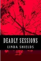 Boek cover Deadly Sessions van Linda Shields