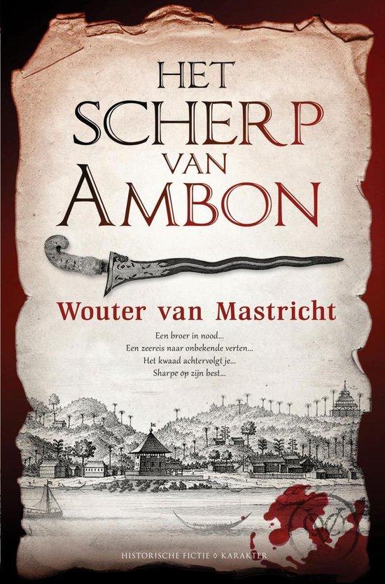 Het scherp van Ambon - Wouter van Mastricht |