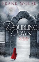 Omslag Doubling Down: Two Novellas, Two Stories