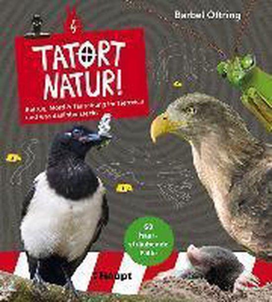 Boek cover Tatort Natur! van Bärbel Oftring (Onbekend)