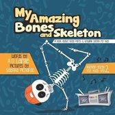 My Amazing Bones and Skeleton