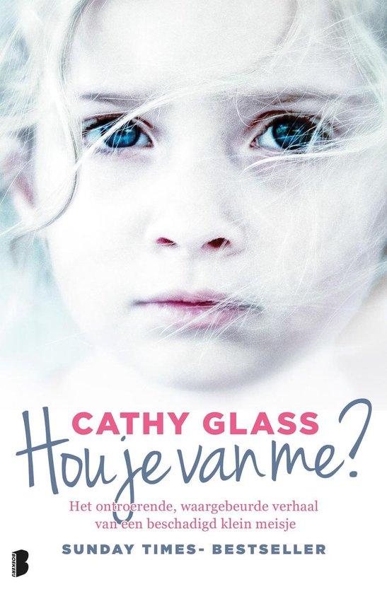 Boek cover Hou je van me? van Cathy Glass (Paperback)