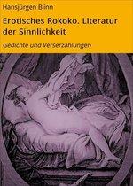 Erotisches Rokoko. Literatur der Sinnlichkeit