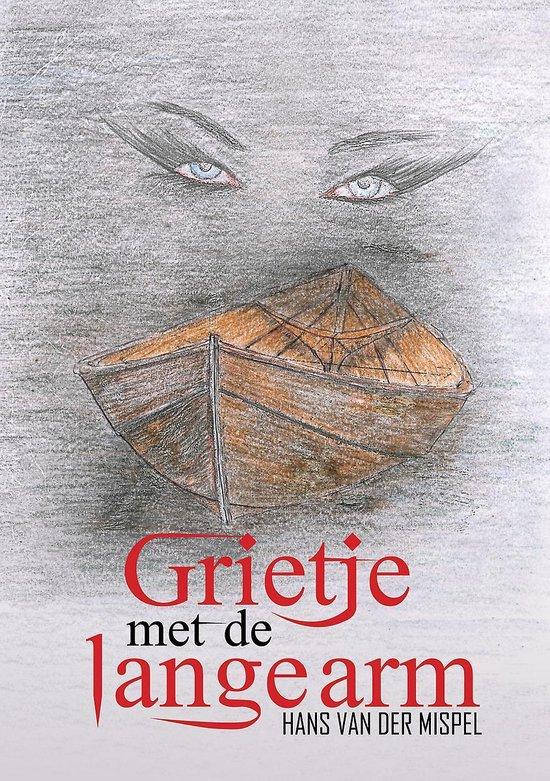 Grietje met de lange arm - Hans van der Mispel | Fthsonline.com