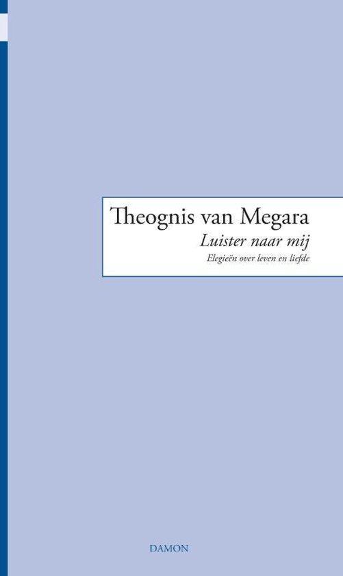 Monobiblos 4 - Luister naar mij - Theognis van Megara | Readingchampions.org.uk